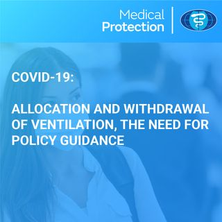 [UK] COVID-19: Allocation and Withdrawal of Ventilation, the need for policy guidance