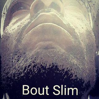 Episode 9 - Bout Slim Hip-Hop Experience