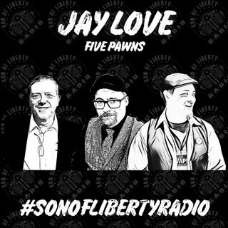 #sonoflibertyradio - Jay Love