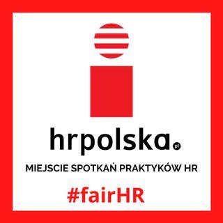FAIR HR - podcast portalu HRpolska.pl