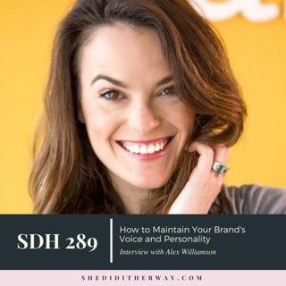 SDH 289: How to Maintain Your Brand's Voice and Personality with Alex Williamson, Chief Brand Officer at Bumble