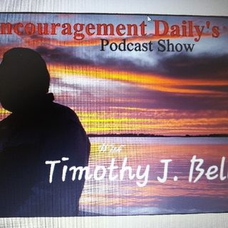 """Stay Enourage To Walk The Journey Of Faith And Love Through Christ""- Encouragement Daily's show"