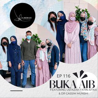 Episode 116: Feed Your Soul Friday- Buka Aib Feat. Ustazah Fatin Afika & Dr Cassim Munshi