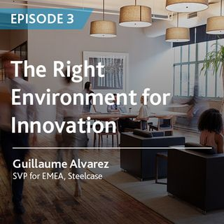 3 - The Right Environment for Innovation