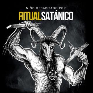 EP 20: Niño DECAPITADO por SECTA SATÁNICA | Caso RAMONCITO - Argentina