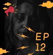 EP 12 - Não esconda seu lado humano - Guímel Bilac