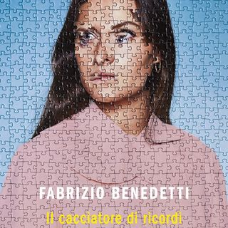 """Fabrizio Benedetti """"Il cacciatore di ricordi"""""""