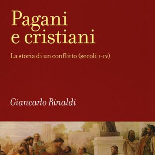 "Giancarlo Rinaldi ""Pagani e Cristiani"""