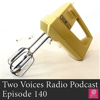 England's Super Saturday, Talking Heads, Obsolescence. Two Voices Radio Podcast EP 140