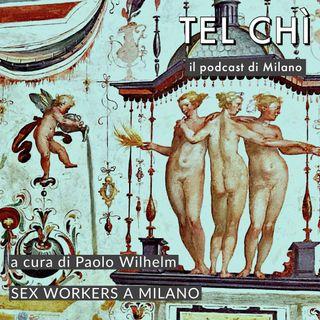 Puntata 45: oltre lo stigma e verso i diritti, sex workers a MIlano