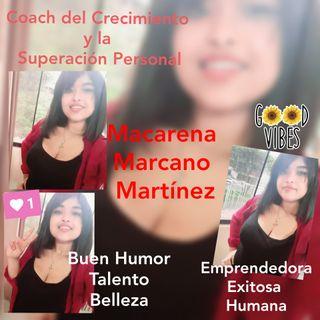 Entrevista Macarena Marcano. Coach especialista en el crecimiento y superación personal.