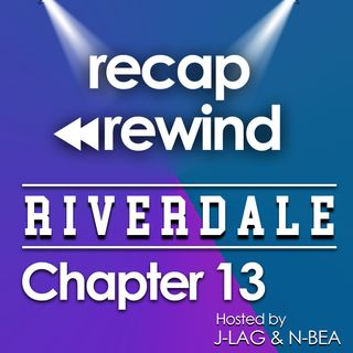 "Riverdale - 1x13 ""Chapter 13: Finale ""The Sweet Hereafter"" // Recap Rewind //"