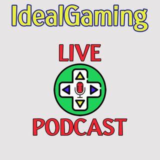 IdealGaming Livepodcast: Episodio 01 feat. Max di VideoGames Generation