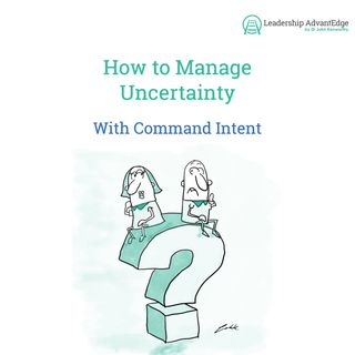 LA 071: How to manage Uncertainty using Command Intent