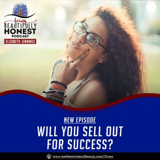 Will You Sell Out For Success?