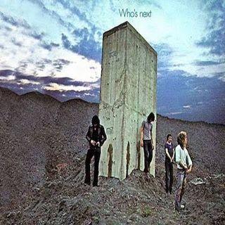Episode 9: The Who, Baba O'Reilly