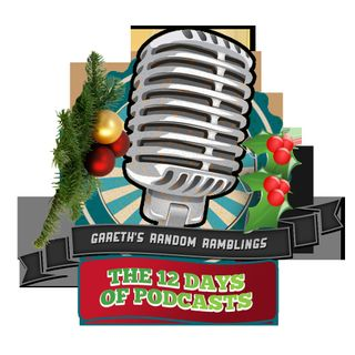 GRRPOD - 12 Days of Christmas - Day 2