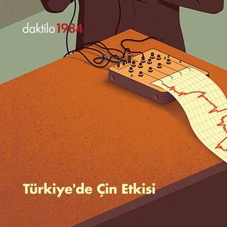 Türkiye'de Çin Etkisi | Konuk: Çağdaş Üngör | Çavuşesku'nun Termometresi #28