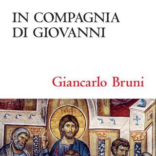 """Giancarlo Bruni """"In compagnia di Giovanni"""""""