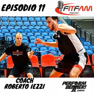 """Episodio 011, Roberto Iezzi: """"la Preparazione fisica nel basket a tutto tondo"""""""
