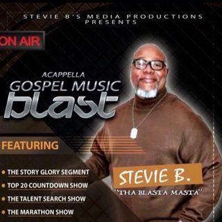 Stevie B. Acappella Gospel Music Blast - (Episode 235)