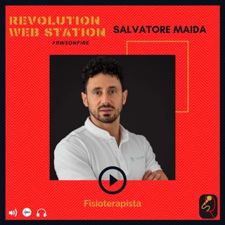 INTERVISTA SALVATORE MAIDA - FISIOTERAPISTA