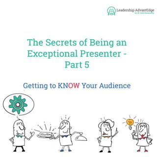 LA 069: Getting to knOW your Audience