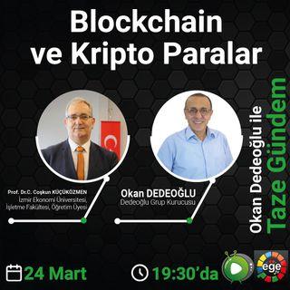 Blockchain ve Kripto Paralar