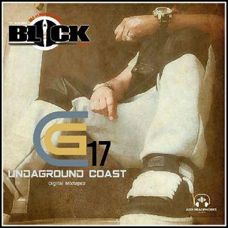 Episode 17 - Undaground Coast Digital Mixtapez