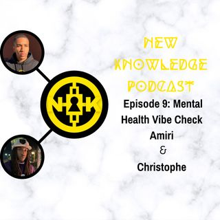 Episode 9: Mental Health Vibe Check