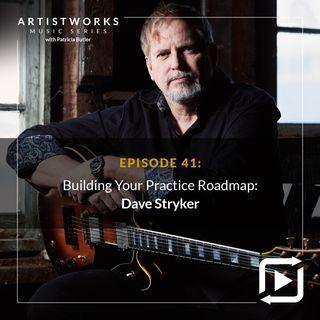 Building Your Practice Roadmap: Dave Stryker