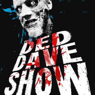 Ded Dave Show Gravecast #3