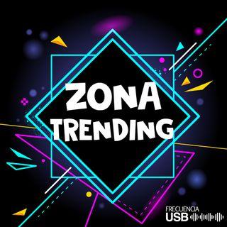 Zona Trending