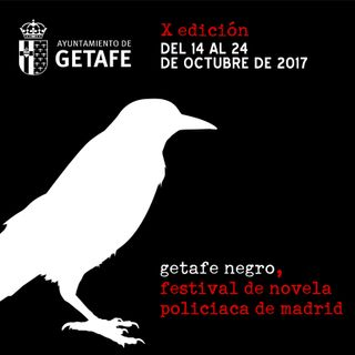X Edición de Getafe Negro, Festival de Novela Policíaca de Madrid