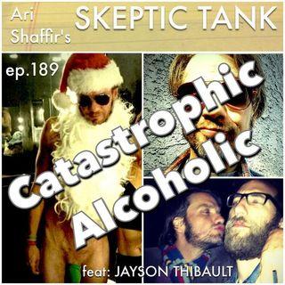 #189: Catastrophic Alcoholic (@TheTeeb)