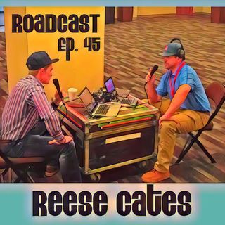 Episode 45 Reese Cates