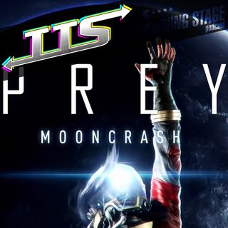 E3 2018 - Prey Mooncrash Discussion!