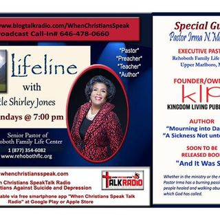 LifeLine with Apostle Shirley Jones and Featured Guest Pastor Irma McKnight