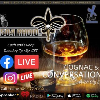 Cognac & Conversation w/ Big E on 504 Radio