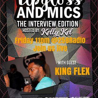 LipglossNMics with King Flex N KellyKells