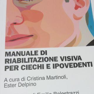 Manuale di riabilitazione visiva per ciechi e ipovedenti - Estratto di audiolettura.