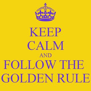 The Golden Rule: Do Unto Others Luke 6:37-41