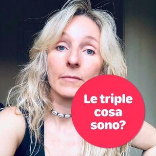 """Che cosa sono le """"triple""""?"""