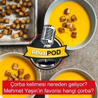 Çorba kelimesi nereden geliyor, kökeni hangi ülke? Mehmet Yaşin'in favorisi hangi çorba?