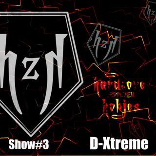 HzH_Show#3.1 - Mixed by D-Xtreme