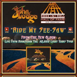 John Lodge Ride My See Saw