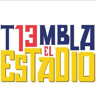 TIEMBLA EL ESTADIO Temporada 3 programa 021. Junio 13, 2019.