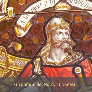 Gli uomini del Nord - I Danesi