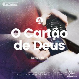 05 de Fevereiro - O Cartão de Deus