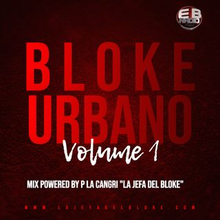 Bloke Urbano Volume 1 Mix Powered by P La Cangri